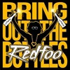 Redfoo - Bring Out The Bottles (Jay Pop Extended Mix)
