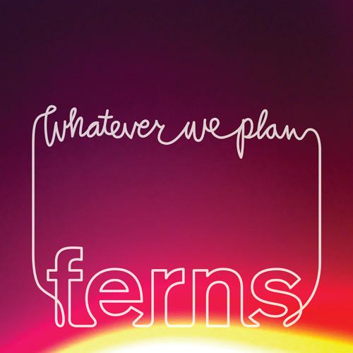 Whatever We Plan