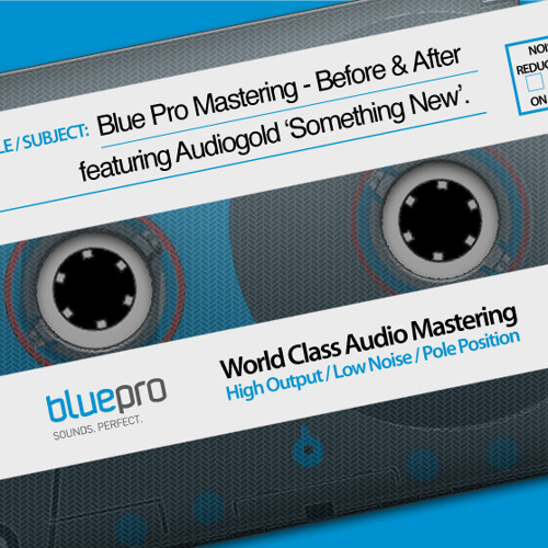 Before & After Mastering Comparison featuring Audiogold 'Something New'
