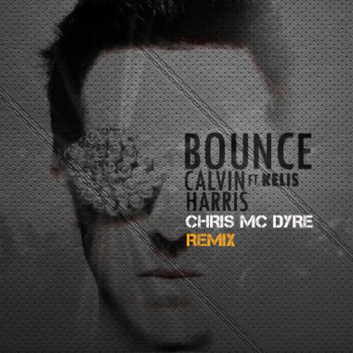 Calvin Harris - Bounce (Chris Mc Dyre Remix)
