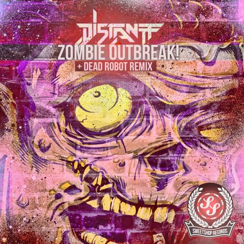 Distantt - Zombie Outbreak (Dead Robot Remix) OUT NOW!