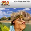 Supermerkel - Waka Wakanzleramt
