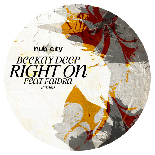 Beekay Deep feat. Faidra - Right On (Beekay Deep Seduction Mix)