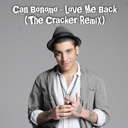 Can Bonomo - Love Me Back (A. Stroganov Reboot) [FREE DOWNLOAD]