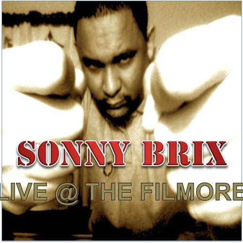 "SONNY BRIX ""LIVE AT THE FILMORE"" (DEMI'S DEMISE)"