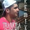Trankila ! RmX ( ChuChO MiX )