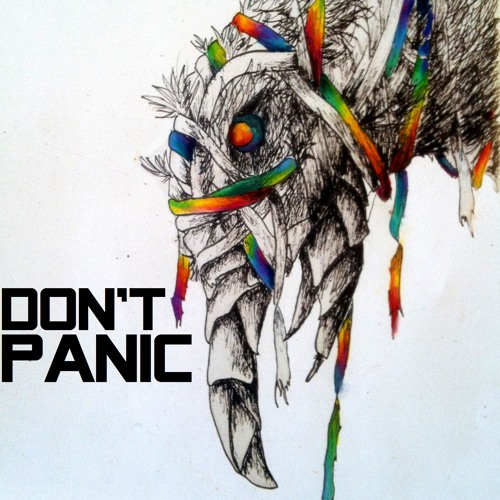 Don't Panic - Don't Stop