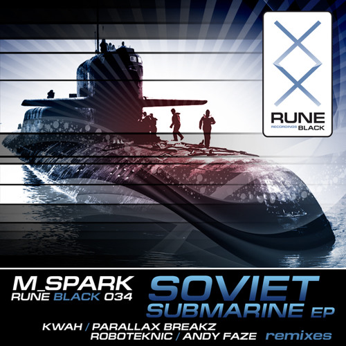RUNE034: M Spark - Soviet Submarine [PREVIEW]