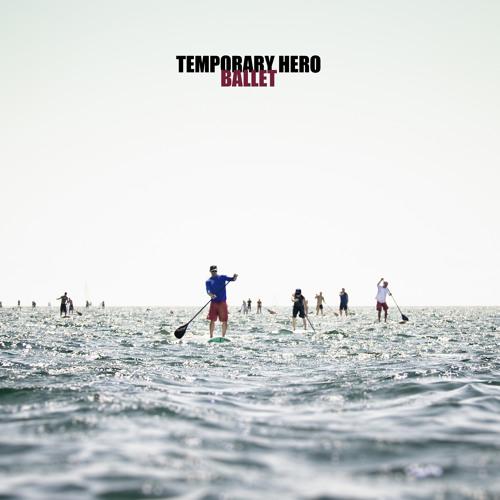 Ballet (Temporary Hero's Sasha Raskin remix)
