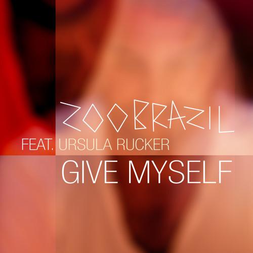 TEASER Zoo Brazil featuring Ursula Rucker - Give Myself (Slava Flash Remix)