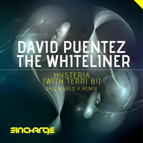 David Puentez & The Whiteliner with Terri B! - Hysteria (Official Preview)