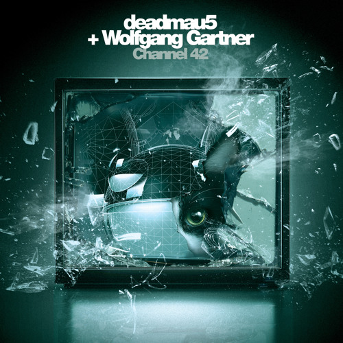 deadmau5 + Wolfgang Gartner - Channel 42 (Nom De Strip Remix)
