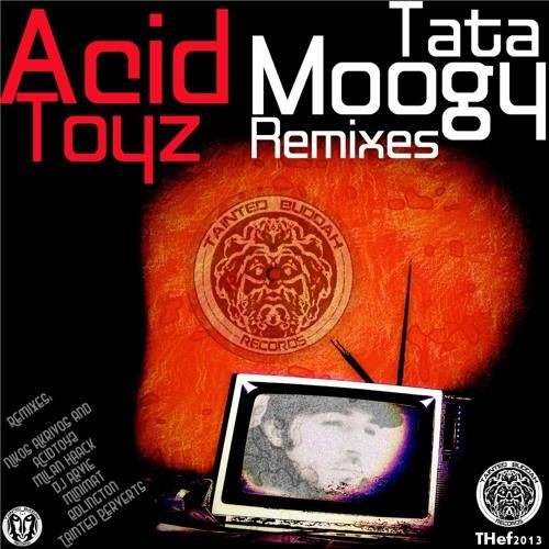 AcidToyZ-Tata moogy (Edlington remix)soon on the TATA PART REMIXERS