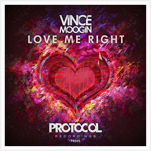 Vince Moogin - Love Me Right (OUT NOW)