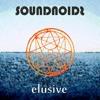 Soundnoids - Elusive