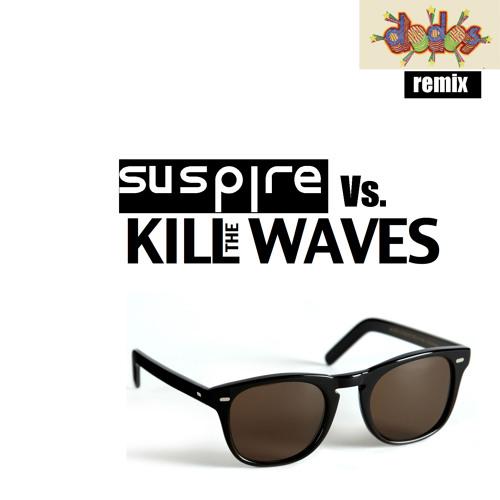 Dodos (Kill The Waves remix)