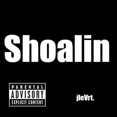 Shoalin (Produced by jleVrt.)