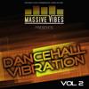 Download Dancehall Vibration vol. 2 Mp3