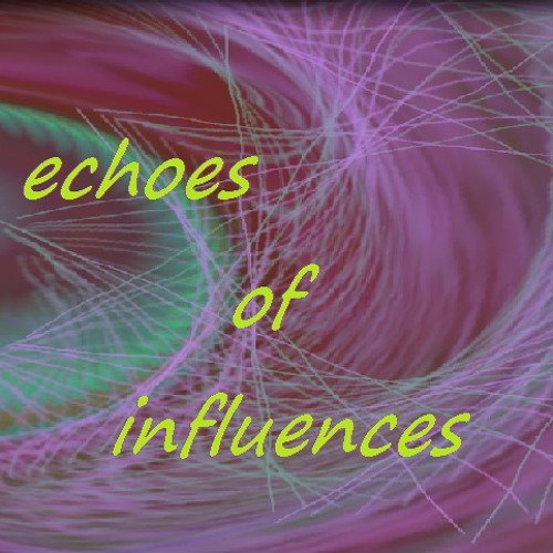 echoes of influences