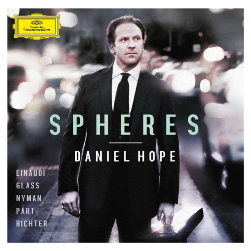 "Daniel Hope presents ""Spheres"" - TRACK BY TRACK"