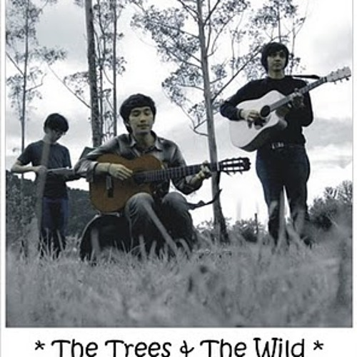 The Trees and The Wild - Fight The Future