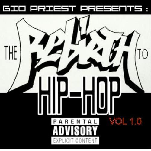 presents mixtape Rebirth 2 HIP HOP VOL.1.0  .. Download