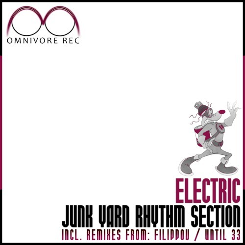 Junk Yard Rhythm Section - Electric (Until 33 Remix) [Preview]