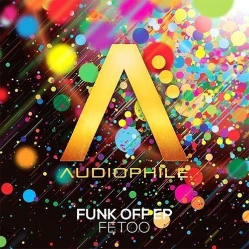 Funk Off by FetOo (Nicolas S. Remix)