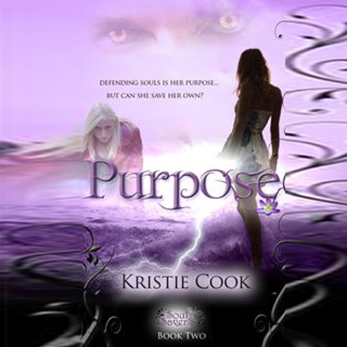 Purpose by Kristie Cook, Narrated by Erin Mallon
