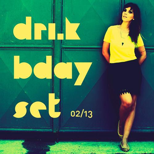 DRI.K Bday Set
