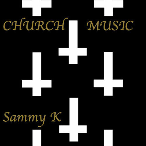 Sammy K - Church Music - PREVIEW