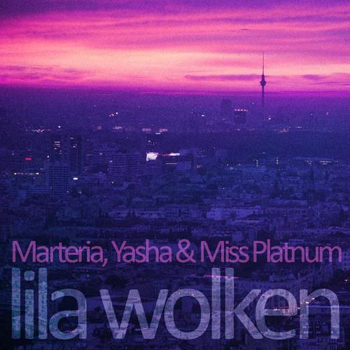 Marteria Yasha & Miss Platnum - Lila Wolken (Easyjacks presents, Uwe mit Gunther Bootleg)   FREE DL!