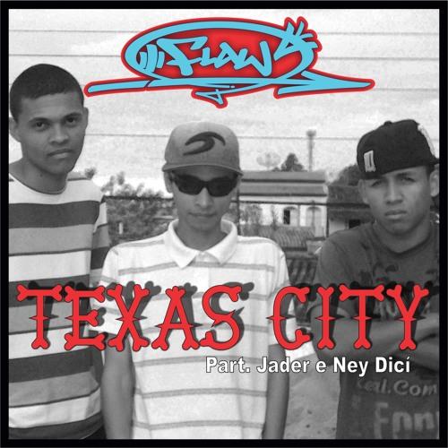 DFR - Texas City (Part. Jader e Ney Dicí)