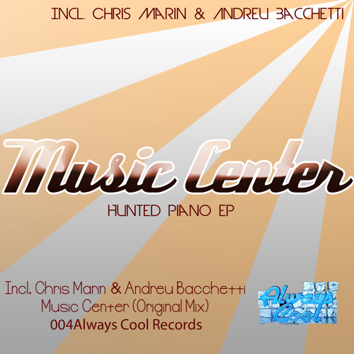 Chris Marin & Andreu Bachetti - Music Center (Original Mix ) 004