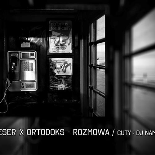 Rozmowa x Ortodoks prod. Warmi / Cuty : DJ Nambear