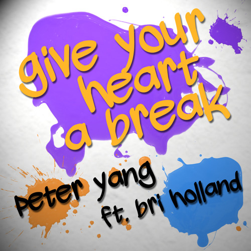 Give Your Heart A Break - Demi Lovato (acappella cover by Peter Yang ft. Bri Holland)