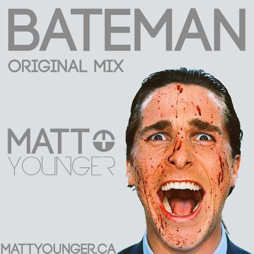 Matt Younger - Bateman (Original Mix) [Free Download]