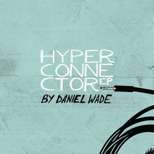 Hyperconnector EP