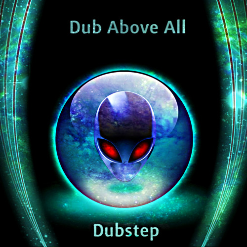 Dub Above All - Dub Loko