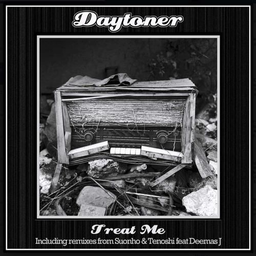 Daytoner - Treat Me (TENOSHI REMIX feat. Deemas J)