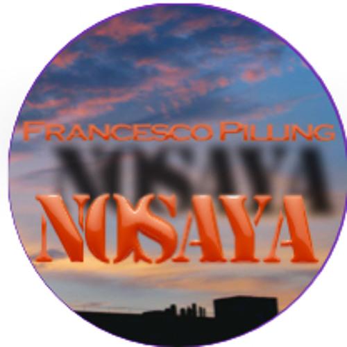Francesco Pilling Present: NoSAyA [FREE DOWNLOAD]