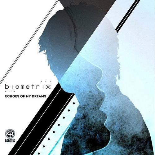 Echoes Of My Dreams by Biometrix (SubVibe & Tide Remix)