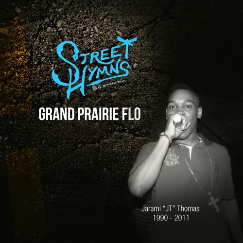 Street Hymns - Grand Prairie Flo Ft. Steve Harvey