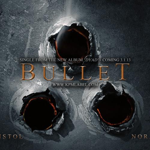 Noraa Ish & Kid Pistol - Bullet
