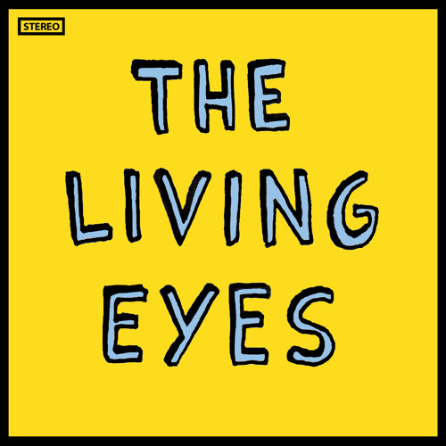 THE LIVING EYES - Slave Labour (S/T LP 2013)