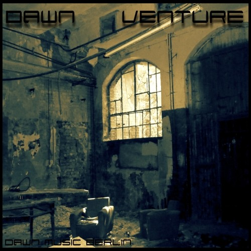 dawn - venture (dawn music berlin)