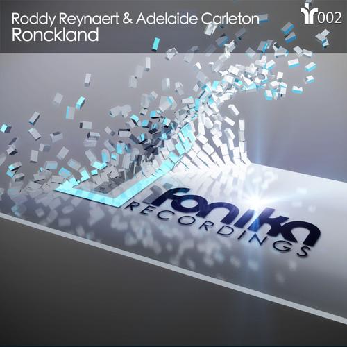 Roddy Reynaert & Adelaide Carleton - Ronckland (Original Mix) [IFR003]