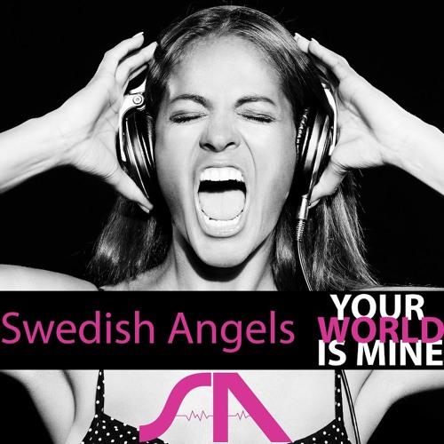 [BOOTLEG] Swedish Angels - Your world is mine (Jaytronic DJ Remix Edit)