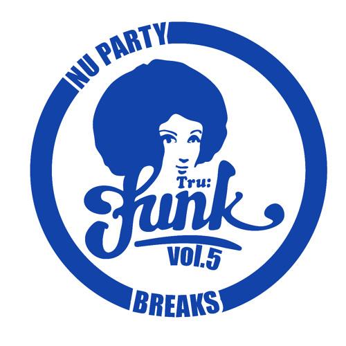 Tru Funk Nu Party Breaks Vol. 5 preview