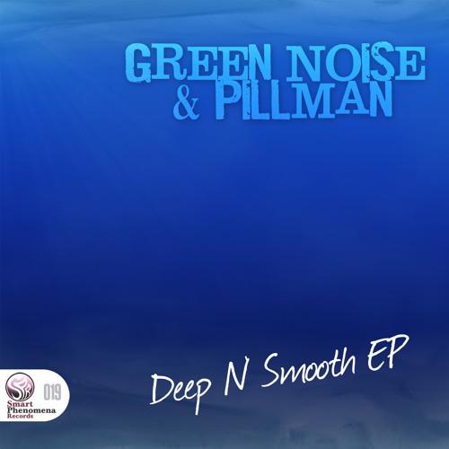 Green Noise & Pillman - Lavani // SMART PHENOMENA RECORDS